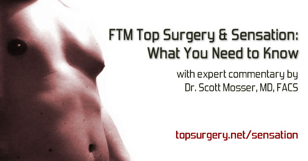 [Image: ftm-top-surgery-sensation.jpg]
